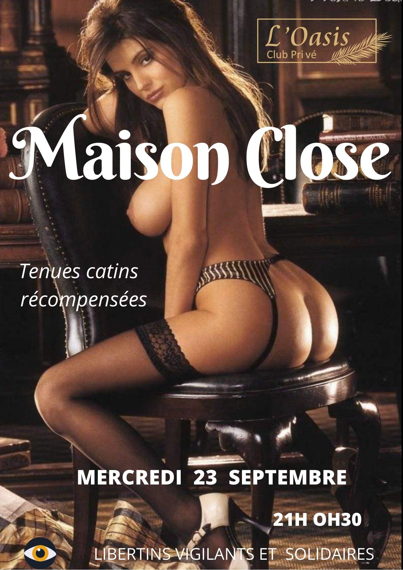MERCREDI 16 SEPT MAISON CLOSE